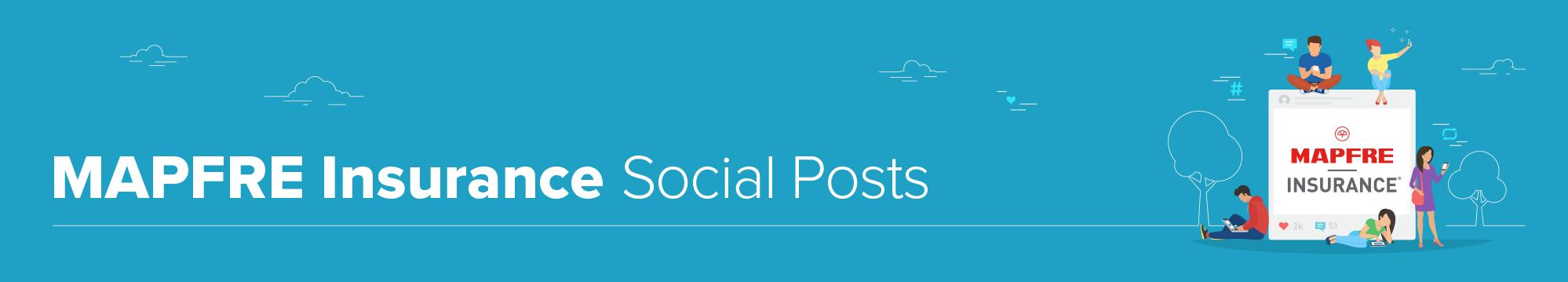 MAPFRE Insurance Social Posts